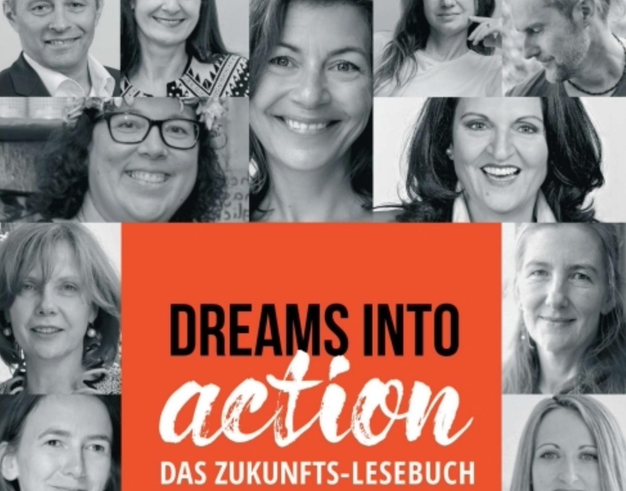 """Buch """"Dreams Into Action"""""""